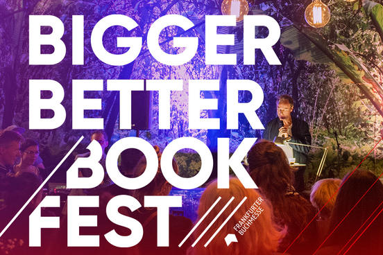 BIGGER; BETTER, BOOKFEST